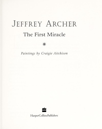 The first miracle by Jeffrey Archer