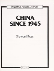 Cover of: China Since 1945 (Witness History) | Ross, Stewart.