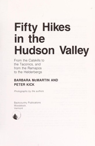 Fifty Hikes in the Hudson Valley by Barbara McMartin