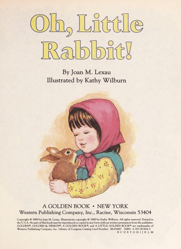 Oh, Little Rabbit! by Golden Books
