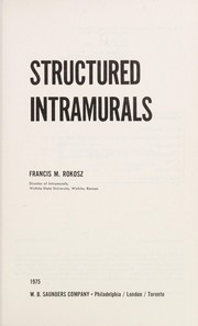 Cover of: Structured intramurals | Francis M. Rokosz
