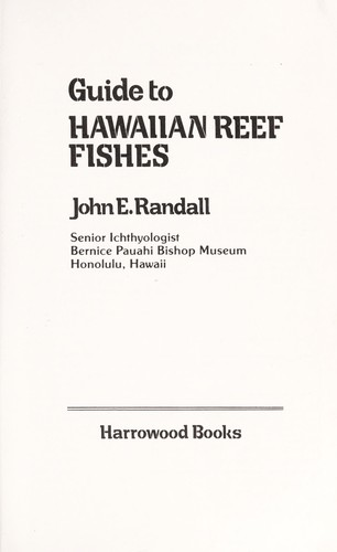 Guide to Hawaiian reef fishes by John E. Randall