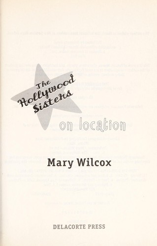 On location by Mary Wilcox