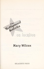 Cover of: On location | Mary Wilcox