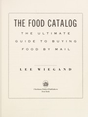 Cover of: The food catalog | Lee Wiegand
