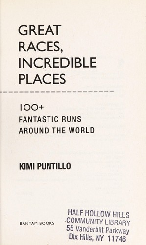 Great races, incredible places by Kimi Puntillo