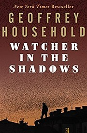 Cover of: Watcher in the shadows | Geoffrey Household