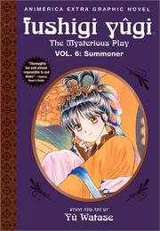 Cover of: Summoner (Fushigi Yugi: The Mysterious Play, Vol. 6) by Yu Watase