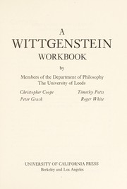Cover of: A Wittgenstein workbook | Leeds, Eng. University. Dept. of Philosophy.