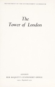 Cover of: The Tower of London | Great Britain. Department of the Environment.