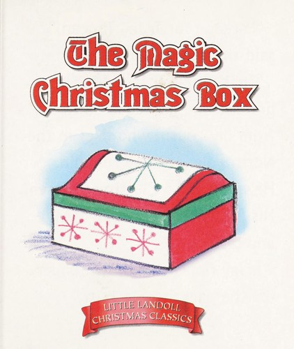 The Magic Christmas Box (Little Landoll Christmas Classics) by Landoll