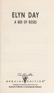 Cover of: A Bed Of Roses | Elyn Day