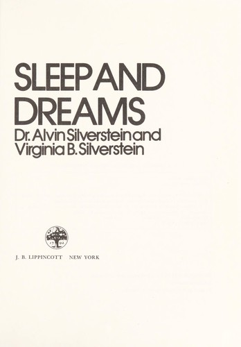 Sleep and dreams by Alvin Silverstein