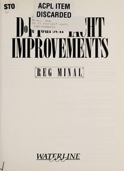 Cover of: Do It Yourself Yacht Improvements (Waterline) | Reg Minal