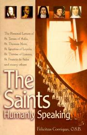 Cover of: The Saints, Humanly Speaking by Felicitas Corrigan