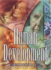 Cover of: Human development | F. Philip Rice