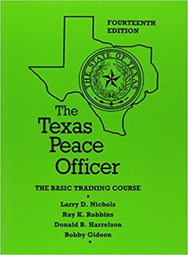 The Texas peace officer by Ray K. Robbins
