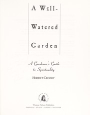 Cover of: A well-watered garden | Harriet Crosby