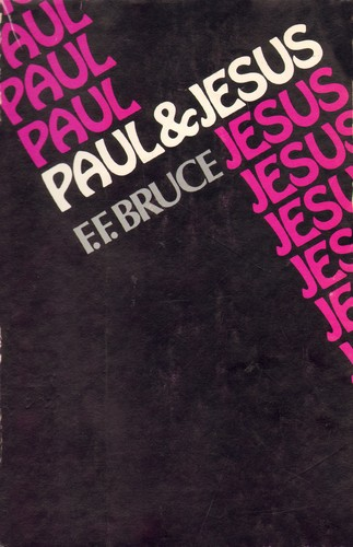 Paul and Jesus by F.F. Bruce