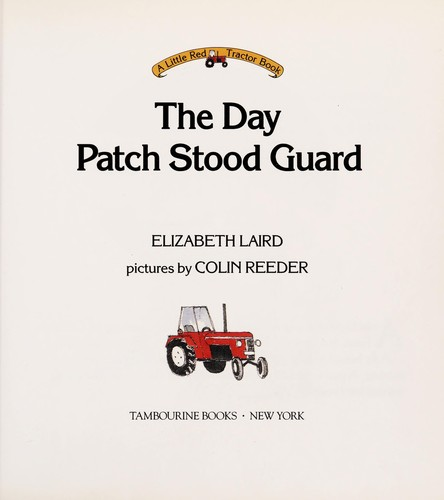 The day Patch stood guard by Elizabeth Laird