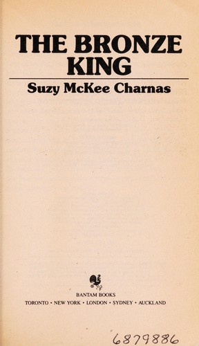 Bronze King,the by Suzy Mckee Charnas