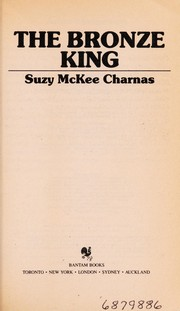 Cover of: Bronze King,the | Suzy Mckee Charnas