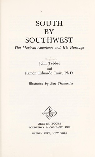 South By Southwest the Mexican American by John Tebbel