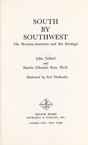 Cover of: South By Southwest the Mexican American | John Tebbel