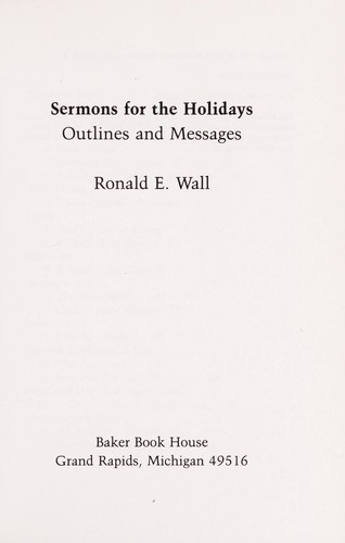 Sermons for the holidays by Ronald E. Wall