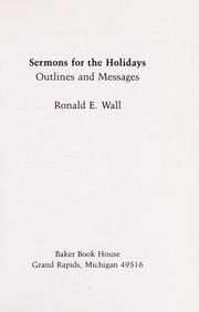 Cover of: Sermons for the holidays | Ronald E. Wall