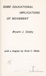 Cover of: Some educational implications of movement | Bryant J. Cratty