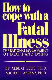 Cover of: How to cope with a fatal illness | Albert Ellis