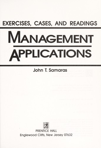 Management applications by John T. Samaras