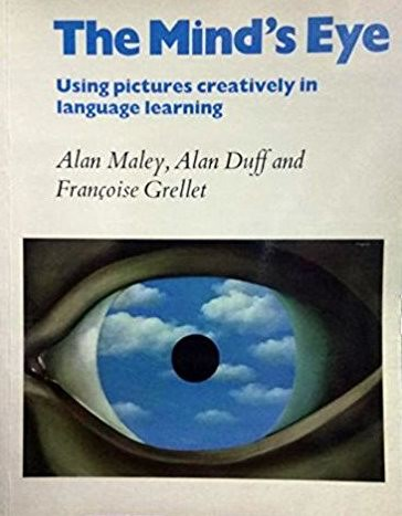 The mind's eye by Alan Maley, Alan Duff, Françoise Grellet