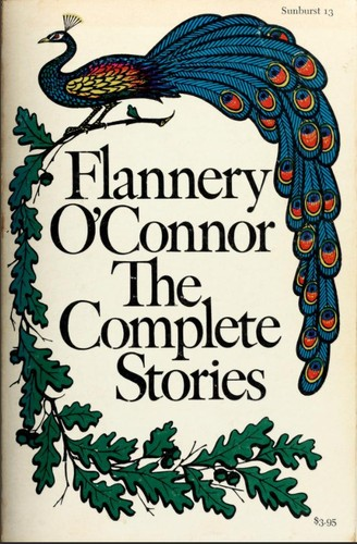 The Complete Stories by Flannery O'Connor