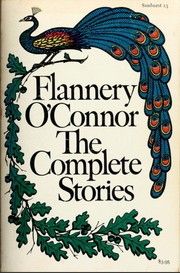 Cover of: The Complete Stories | Flannery O'Connor