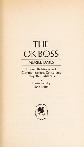 The O. K. Boss by Muriel James