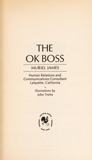 Cover of: The O. K. Boss | Muriel James