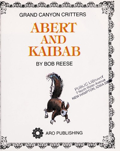Abert and Kaibab (Sixty Word Books) by Janie Spaht Gill