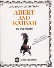 Cover of: Abert and Kaibab (Sixty Word Books) | Janie Spaht Gill
