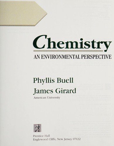 Chemistry, an environmental perspective by Phyllis Buell