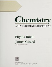 Cover of: Chemistry, an environmental perspective | Phyllis Buell