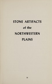 Cover of: Stone artifacts of the Northwestern Plains | Louis C. Steege