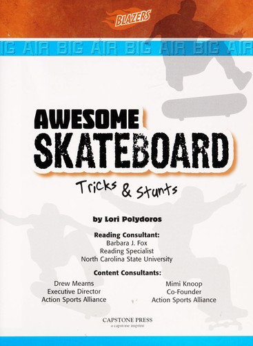 Awesome skateboard tricks and stunts by Lori Polydoros