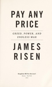 Cover of: Pay any price | James Risen