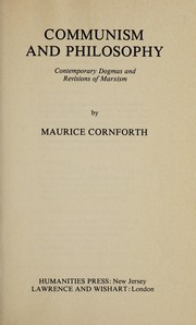Cover of: Communism and philosophy | Maurice Campbell Cornforth