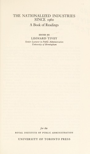 The nationalized industries since 1960 by Leonard James Tivey