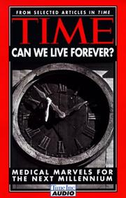 Cover of: Time - Can We Live Forever? by Time Magazine