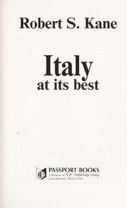 Cover of: Italy at its best | Robert S. Kane