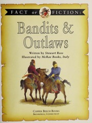 Cover of: Bandits & outlaws | Ross, Stewart.